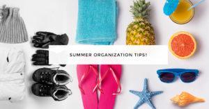 summer organizing tips